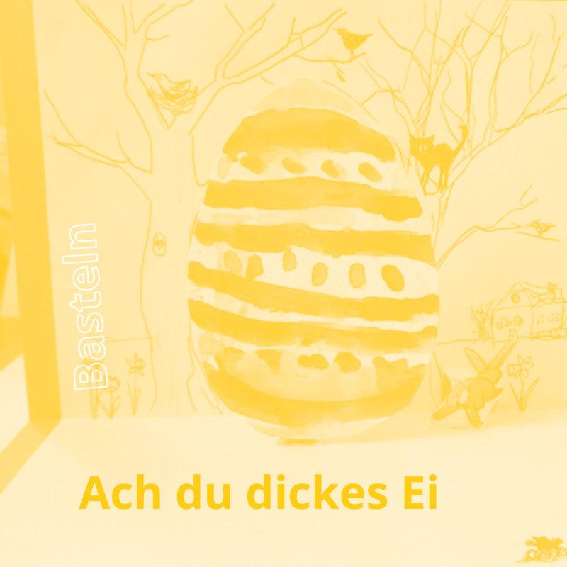 dickes-ei